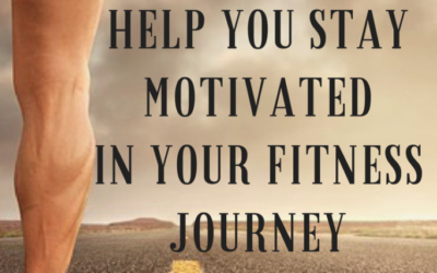 The #1 Tip That Will Help You Stay Motivated In Your Fitness Journey